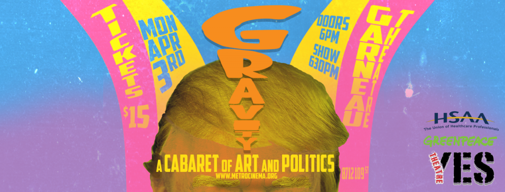 GRAVITY:  A CABARET of ART AND POLITICS